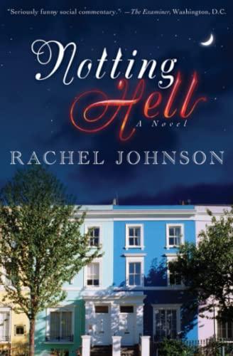 9781416532071: Notting Hell: A Novel
