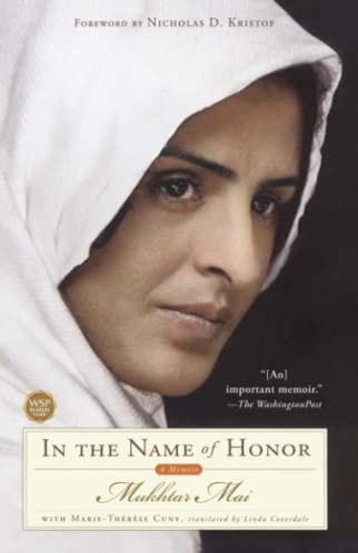 In the Name of Honor: A Memoir: Mai, Mukhtar