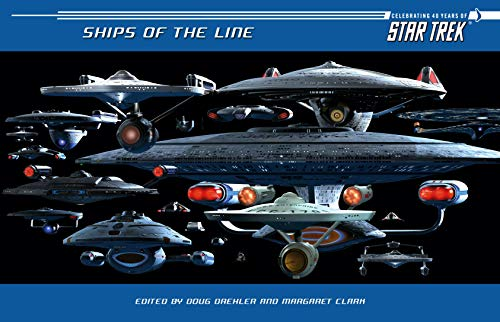 9781416532439: Ships of the Line: Celebrating 40 Years of Star Trek