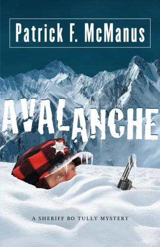 9781416532651: Avalanche: A Sheriff Bo Tully Mystery (Sheriff Bo Tully Mysteries)