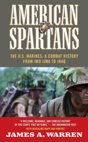 9781416532972: American Spartans: The U.S. Marines:  A Combat History from Iwo Jima to Iraq