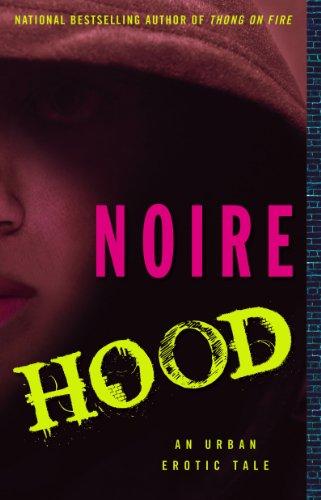Hood: An Urban Erotic Tale: Noire