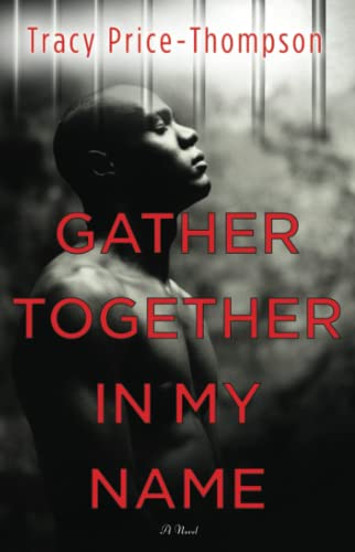 9781416533047: Gather Together in My Name