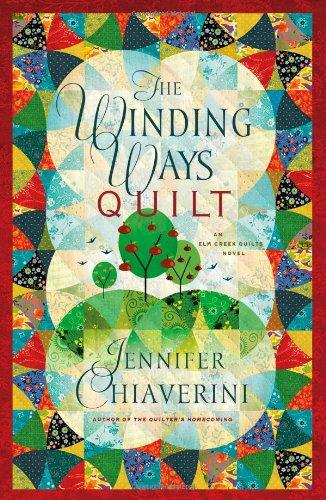 9781416533146: Winding Ways Quilt: An Elm Creek Quilts Novel