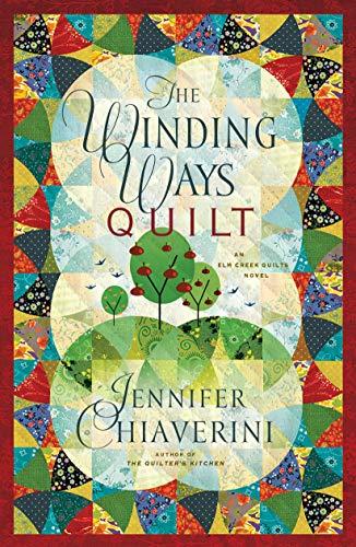 The Winding Ways Quilt: Chiaverini, Jennifer