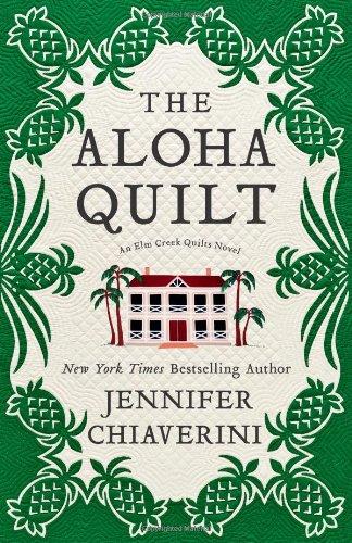 9781416533184: The Aloha Quilt (Elm Creek Quilts)