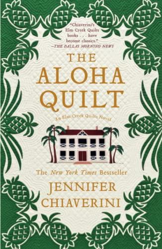 9781416533191: The Aloha Quilt (Elm Creek Quilts Novels (Simon & Schuster))