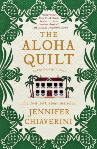 9781416533191: The Aloha Quilt: An Elm Creek Quilts Novel (The Elm Creek Quilts)