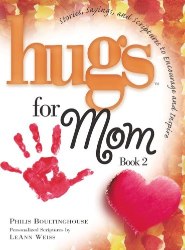 9781416533320: Hugs for Mom, Book 2: Stories, Sayings, and Scriptures to Encourage and Inspire