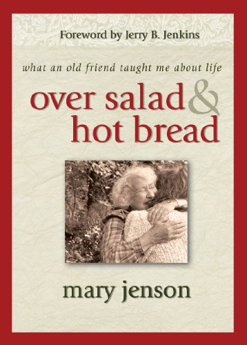 9781416533344: Over Salad and Hot Bread: What an Old Friend Taught Me About Life
