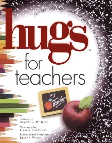 9781416533382: Hugs for Teachers: Stories, Sayings, and Scriptures to Encourage and Inspire (Hugs Series)