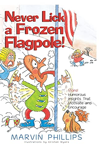 9781416533399: Never Lick A Frozen Flagpole!