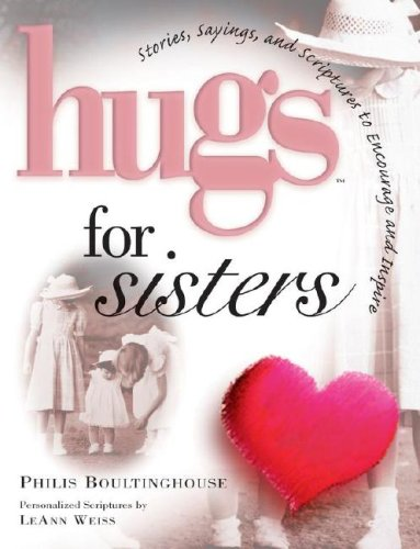 9781416533405: Hugs for Sisters: Stories, Sayings, and Scriptures to Encourage and Inspire (Hugs Series)