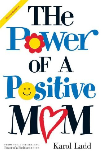 9781416533481: Power of a Positive Mom