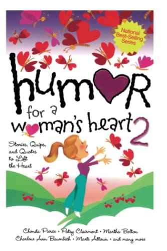 9781416533542: Humor for a Woman's Heart 2: Stories, Quips, and Quotes to Lift the Heart (Humor for the Heart)