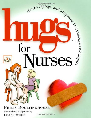 9781416533597: Hugs for Nurses: Stories, Sayings, and Scriptures to Encourage and Inspire (Hugs Series)