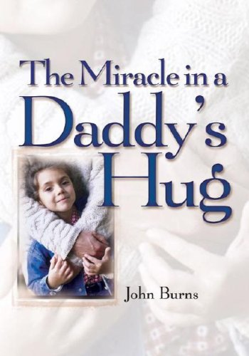 9781416533672: The Miracle in a Daddy's Hug