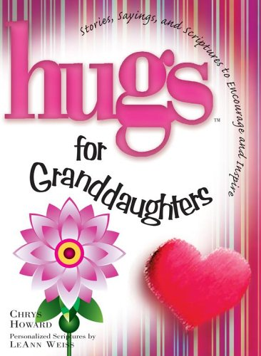 9781416533740: Hugs for Granddaughters: Stories, Sayings, and Scriptures to Encourage and Inspire (Hugs Series)