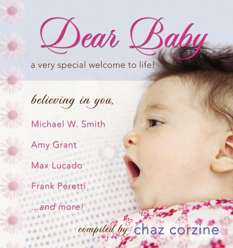 9781416533870: Dear Baby: A Very Special Welcom to Life