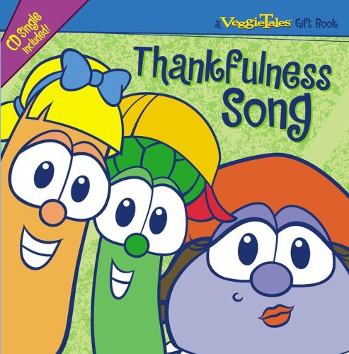 9781416533931: Thankfulness Song (A Veggie Tales Gift Book)
