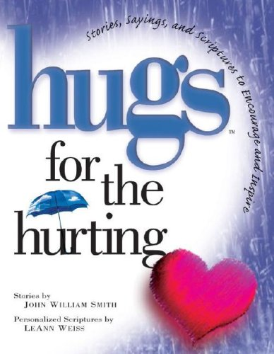 9781416533993: Hugs for the Hurting: Stories, Sayings, and Scriptures to Encourage and Inspire