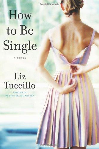 9781416534129: How to Be Single: A Novel