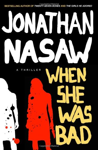 9781416534167: When She Was Bad: A Thriller