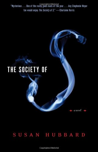 9781416534587: The Society of S