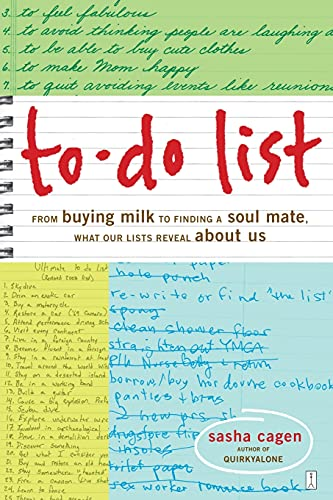 9781416534693: To-Do List: From Buying Milk to Finding a Soul Mate, What Our Lists Reveal About Us