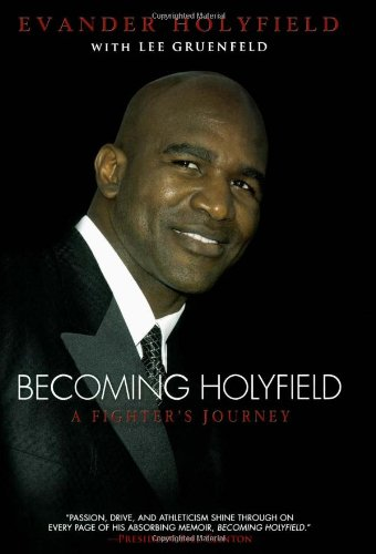 9781416534860: Becoming Holyfield: A Fighter's Journey