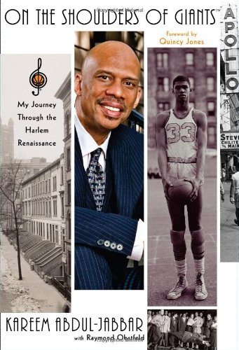 On the Shoulders of Giants: My Journey Through the Harlem Renaissance: Abdul-Jabbar, Kareem