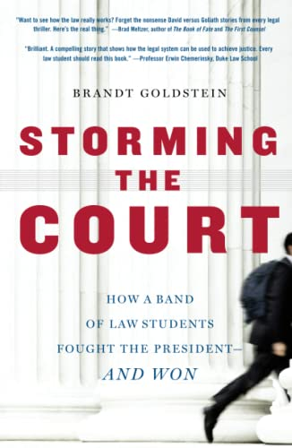 9781416535157: Storming the Court: How a Band of Law Students Fought the President--and Won