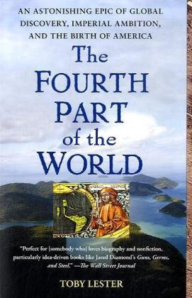9781416535348: The Fourth Part of the World: An Astonishing Epic of Global Discovery, Imperial Ambition, and the Birth of America