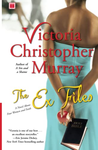 9781416535515: The Ex Files: A Novel About Four Women and Faith
