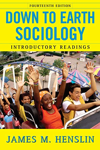 Down to Earth Sociology: 14th Edition: Introductory: James M. Henslin