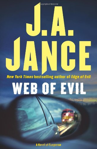 WEB OF EVIL (SIGNED): Jance, J. A.