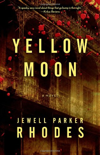 Yellow Moon: A Novel: Rhodes, Jewell Parker