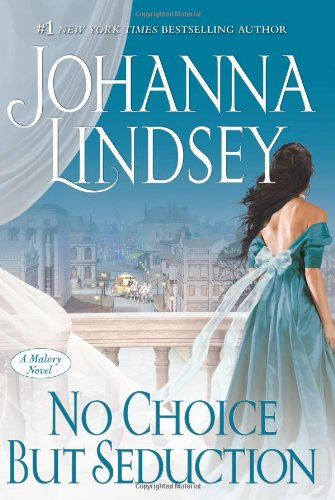 9781416537328: No Choice But Seduction: A Malory Novel (Malory-Anderson Family)