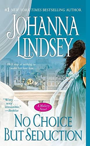 9781416537335: No Choice But Seduction: A Malory Novel (9) (Malory-Anderson Family)