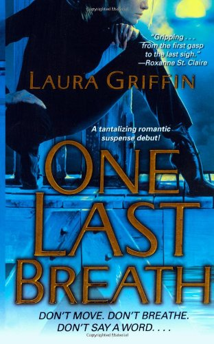 One Last Breath: Griffin, Laura