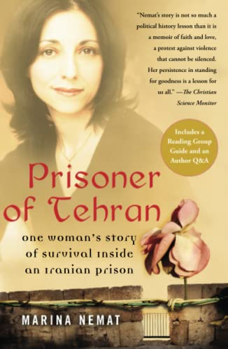 9781416537434: Prisoner of Tehran: One Woman's Story of Survival Inside an Iranian Prison