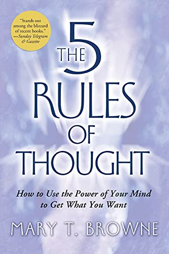 9781416537441: The 5 Rules of Thought: How to Use the Power of Your Mind to Get What You Want