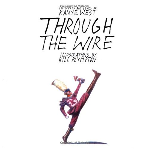 9781416537755: Through the Wire: Lyrics & Illuminations
