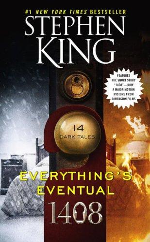 Everything's Eventual: 14 Dark Tales: Stephen King