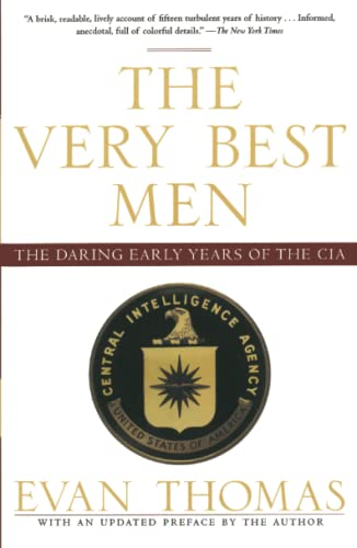 9781416537977: The Very Best Men: The Daring Early Years of the CIA