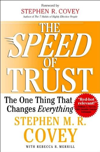 9781416538165: The SPEED of Trust: The One Thing That Changes Everythingg