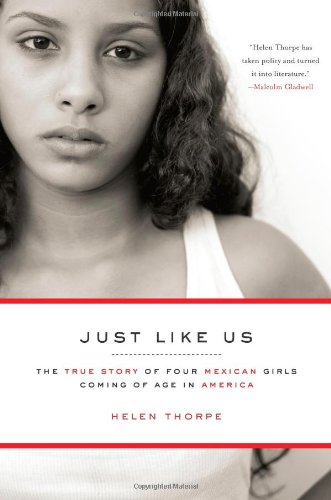 9781416538936: Just Like Us: The True Story of Four Mexican Girls Coming of Age in America