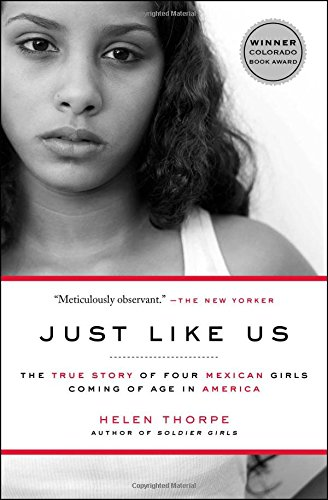 9781416538981: Just Like Us: The True Story of Four Mexican Girls Coming of Age in America