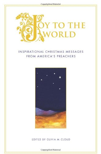 9781416540007: Joy to the World: Inspirational Christmas Messages from America's Preachers