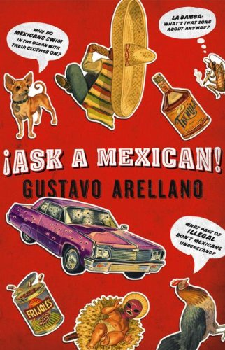 9781416540021: Ask a Mexican!